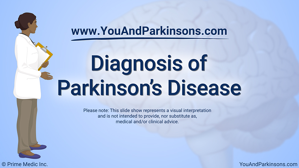 Diagnosis of Parkinson's Disease